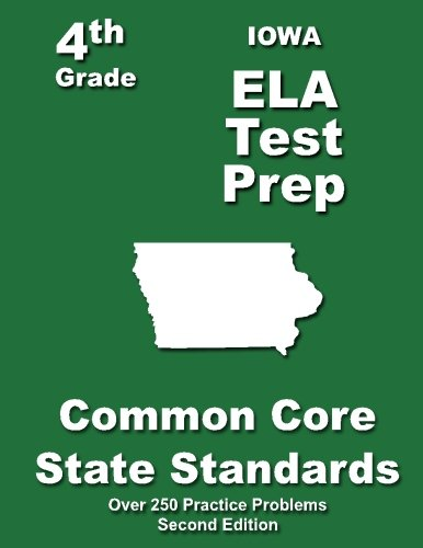 Iowa 4th Grade ELA Test Prep: Common Core Learning Standards