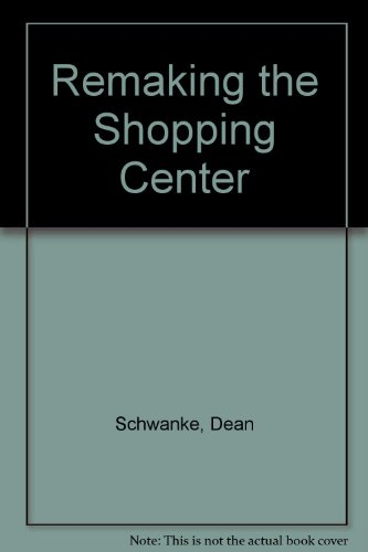 Remaking the Shopping Center