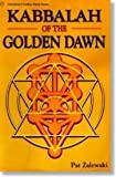 The Kabbalah of the Golden Dawn, Patrick Zalewski, 0875428738
