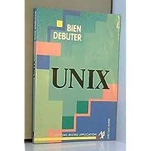 Bien débuter UNIX
