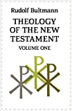 Theology of the New Testament: Volume One: v. 1