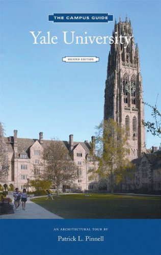 Yale University: An Architectural Tour (The Campus Guide)