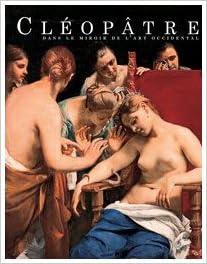 Télécharger en ligne Cléopâtre dans le miroir de l'art occidental pdf, epub ebook