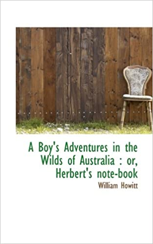 Gratis digitale lydbøger download A Boy's Adventures in the Wilds of Australia: or, Herbert's note-book PDF PDB CHM