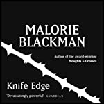 Knife Edge: Noughts & Crosses 2 | Malorie Blackman