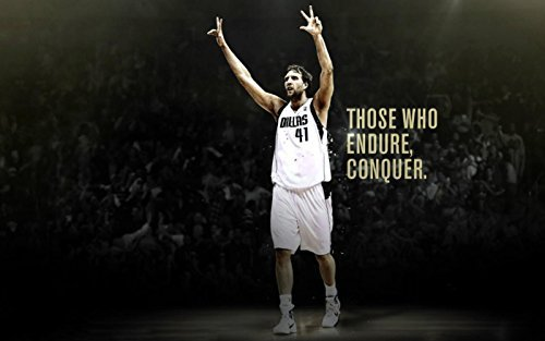 we are together 24 inches Dirk Werner Nowitzki Those who end