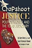 Crapshoot Justice, Sam Kinch and Susan Borreson Brewer, 1571687602