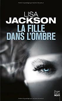 La fille dans l'ombre par Jackson