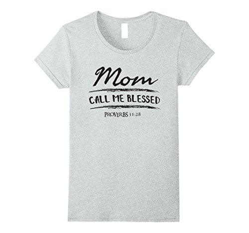 Women's Mom Call Me Blessed Proverbs  Proud Christian Mot...