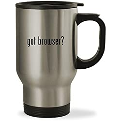 got browser? - 14oz Sturdy Stainless Steel Travel Mug, Silver