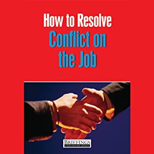 How to Resolve Conflict at Work Audiobook