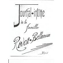 Journal-intime de la famille Rivat-Bellerose, volume II: Etude généalogique de la famille Rival-Bellerose par Père Justin M. Bellerose, o.f.m. (French Edition)