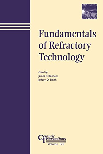 Fundamentals of Refractory Technology (Ceramic Transactions Series)
