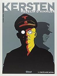 Kersten, médecin d'Himmler, tome 1 : Pacte avec le mal par Pat Perna