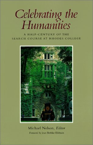 Celebrating the Humanities: A Half-Century of the Search Course at Rhodes College