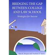 Bridging the Gap Between College and Law School: Strategies for Success