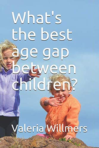 What's the best age gap between children?