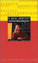 A quoi servent les mathematiques?