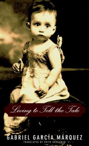 Read Online Living to Tell the Tale pdf