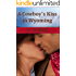 A Cowboy's Kiss in Wyoming (Creed's Crossing Book 2)