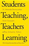 Students Teaching, Teachers Learning, N. Amanda Branscombe, 0867092998