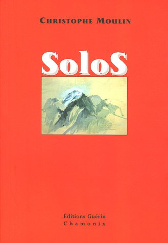 Solos (French Edition) Christophe Moulin