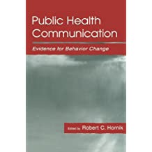Public Health Communication: Evidence for Behavior Change