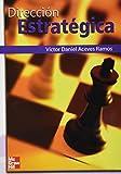 Direccion Estrategica (Spanish Edition)