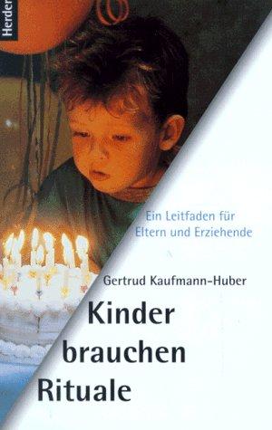 kinder-brauchen-rituale-ein-leitfaden-fr-eltern-und-erziehende