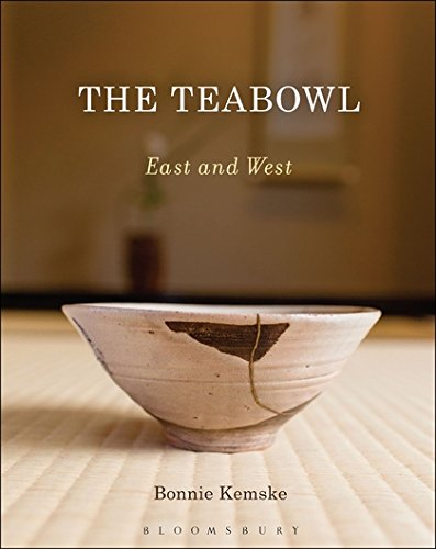 The Teabowl: East and West