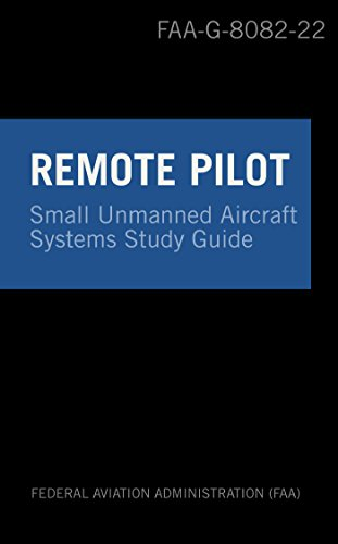 remote pilot suas study guide: for applicants seeking a small ...
