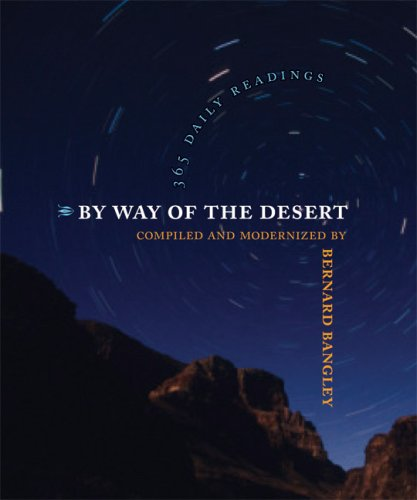 By Way of the Desert: 365 Daily Readings