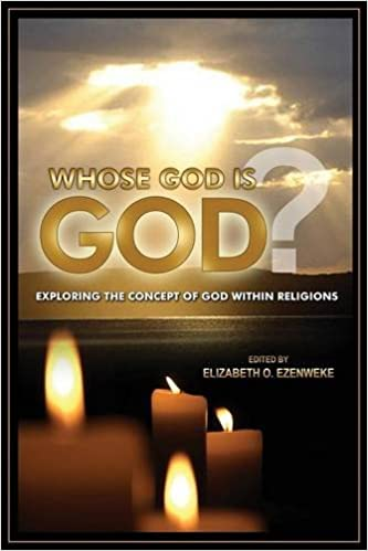Whose God Is God?: Exploring the Concept of God Within