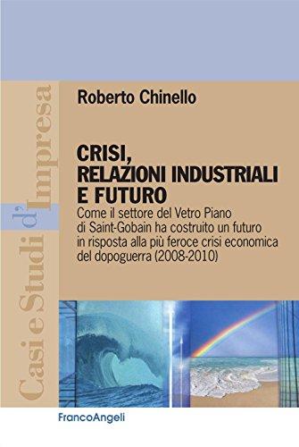 crisi-relazioni-industriali-e-futuro-come-il-settore-del-vetro-piano-di-saint-gobain-ha-costruito-un