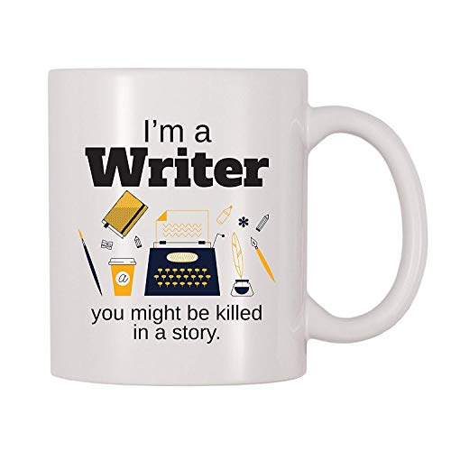 4 All Times I'm A Writer You Might Be Killed In A Story Coffee Mug (11 oz)