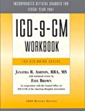 ICD-9-CM Workbook for Beginning Coders, Ashton, Janatha R. and Brown, Faye, 1556482949