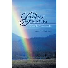 God's Grace: A Long Night's Journey into Day