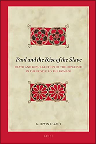 Book Paul and the Rise of the Slave (Biblical Interpretation)