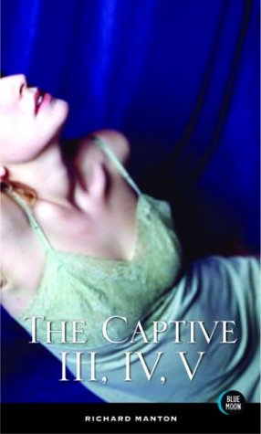 The Captive, Volumes 3, 4, and 5 ebook