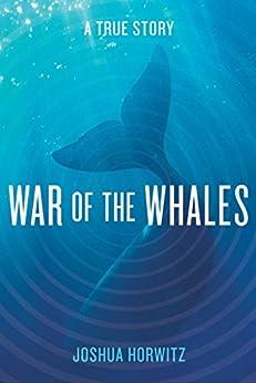 War Whales Story Joshua Horwitz ebook product image