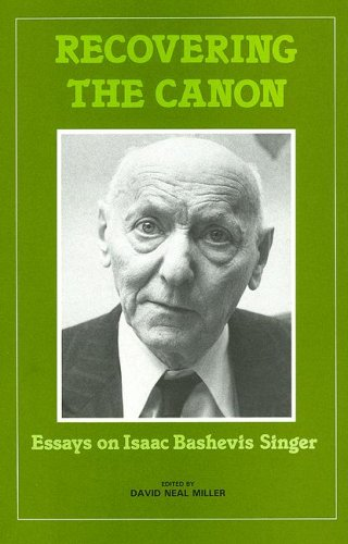 recovering the canon essays on isaac bashevis singer Zlateh the goat isaac bashevis singer 1966  within the singer canon in its jewish and  stories, in critical essays on isaac bashevis singer,.