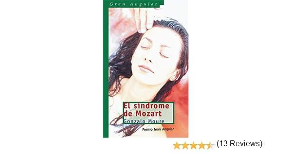 El síndrome de Mozart (Gran Angular nº 242) eBook: Trenor, Gonzalo ...