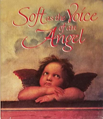 Soft As the Voice of an Angel