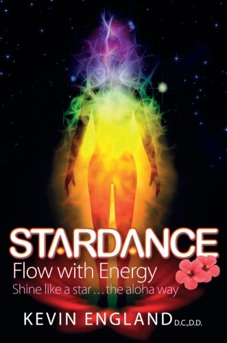 Stardance: Flow With Energy - Shine Like A Star. . .The Aloha Way by Panoma Press