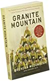 Granite Mountain: The Firsthand Account of a Tragic