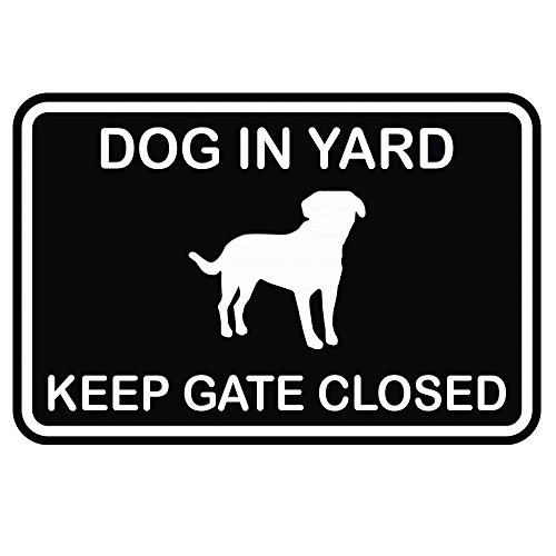 Dog in Yard Keep Gate Closed Wall Door Sign - Black (Small)
