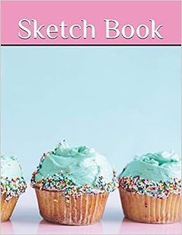Sketch Book: Sketch, draw, design, doodle, paint / cute