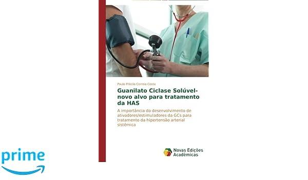 Guanilato Ciclase Solúvel- novo alvo para tratamento da HAS ...