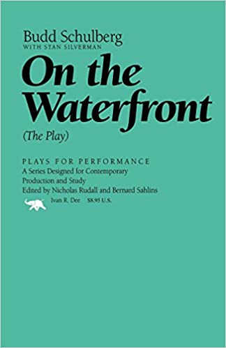 on the waterfront the play plays for performance series