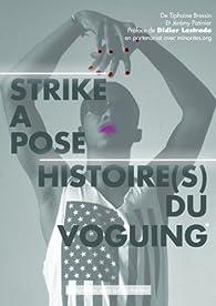 Strike a pose : Histoires(s) du voguing par Jérémy Patinier